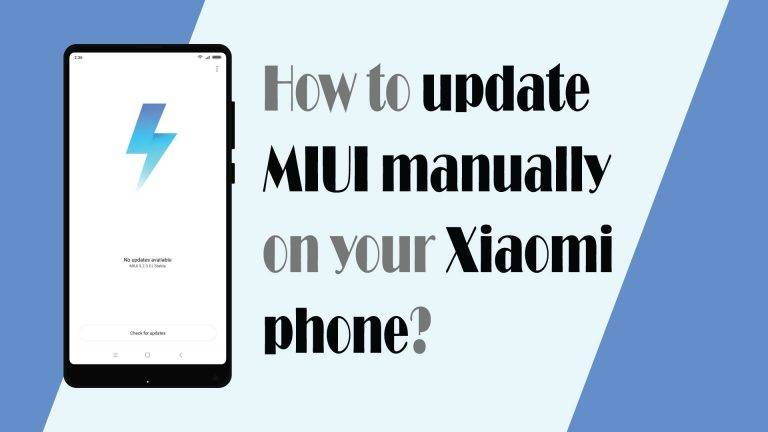How to update MIUI manually on your Xiaomi phone?