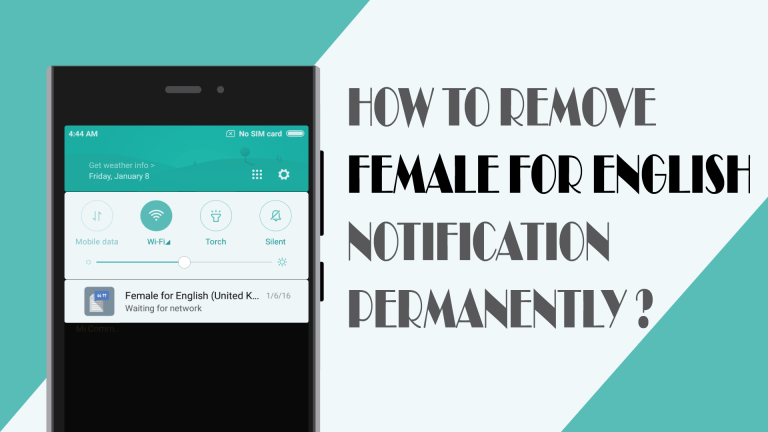 How to remove Female for English notification permanently?