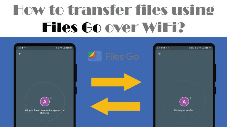 How to transfer files using Files Go over WiFi?