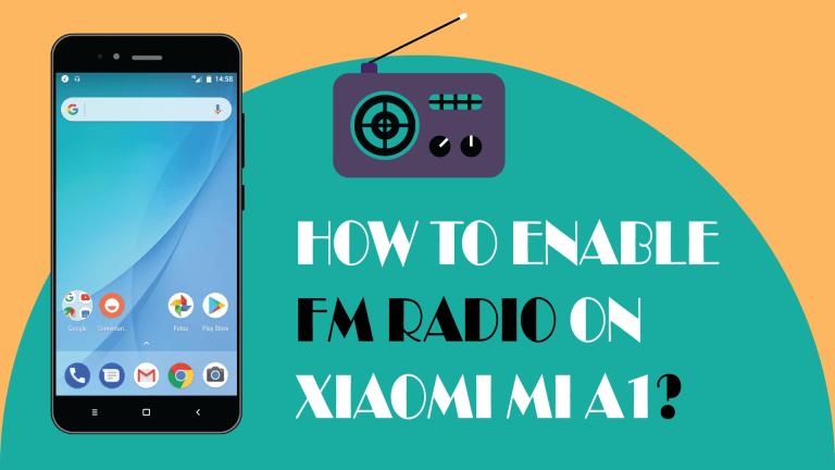How to enable FM Radio on Xiaomi Mi A1?