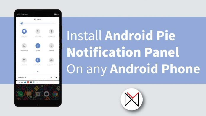 Android Pie Notification Panel