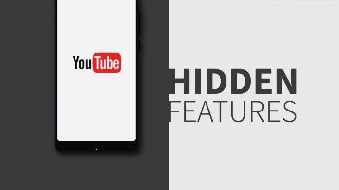hidden features youtube app