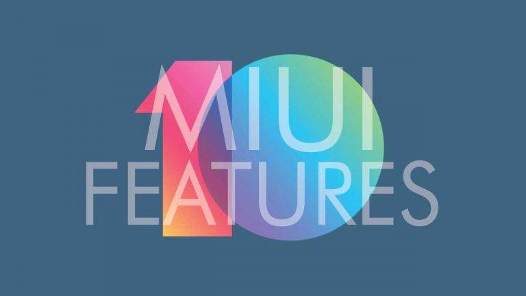 New features of MIUI 10 Global ROM!