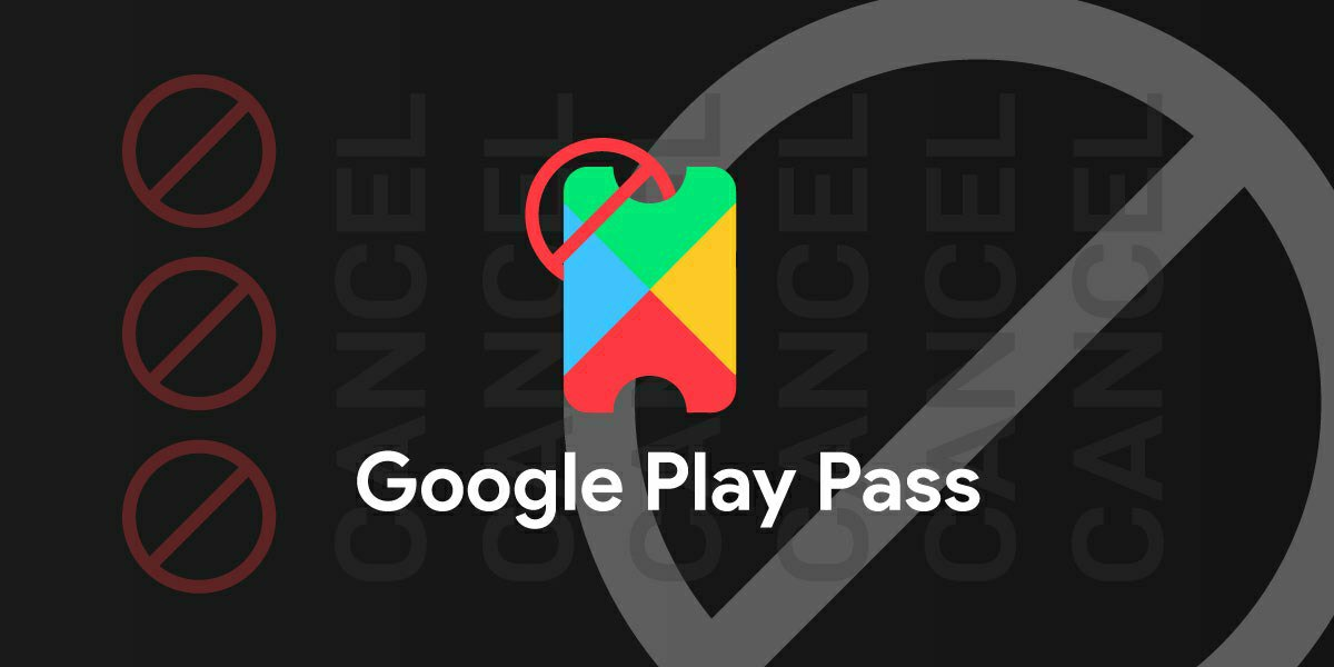 How to Cancel Google Play Pass Instantly