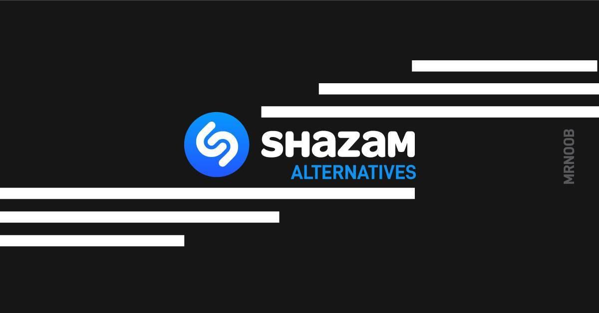 best shazam alternatives mrnoob