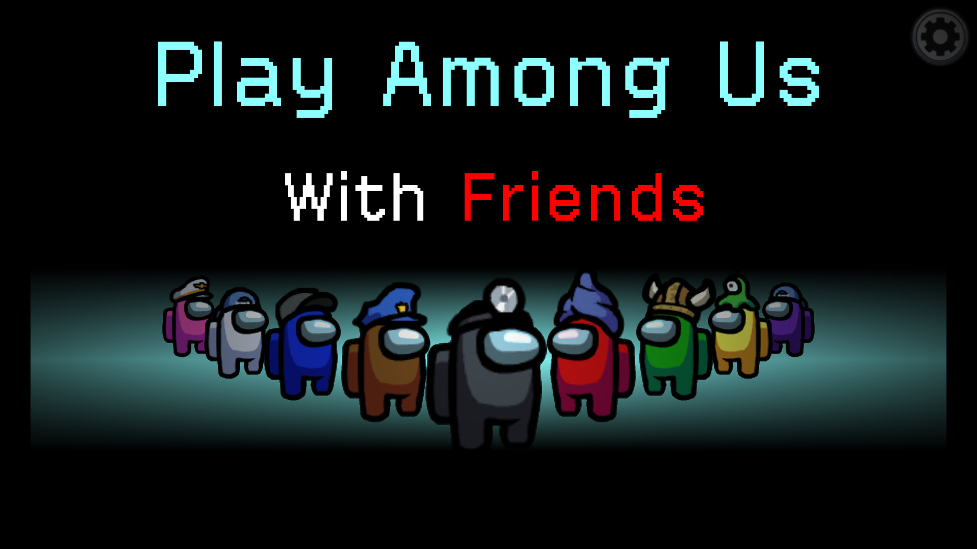 play among us with friends online and offline