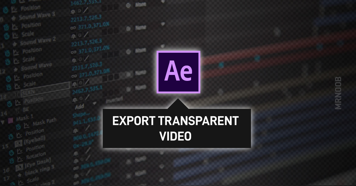 export transparent video after effects mrnoob thumbnail